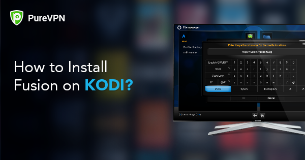 How to Install Fusion Addon on Kodi 17 or higher Version