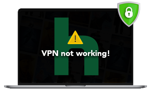 Hulu Not Working with VPN